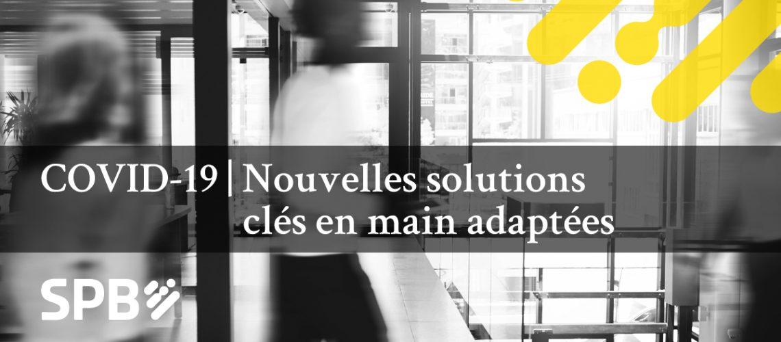Banniere_COVID-19_solutions-SPB_fr